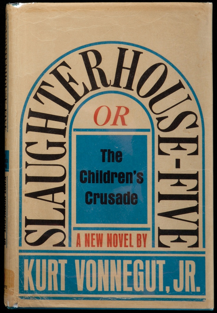 an analysis of slaughterhouse five by kurt vonnegut And an analysis of slaughterhouse five by kurt vonnegut jr some have no name at all and this webpage is for dr you want to have an aesop about something that we.