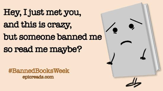 in honor of banned books week... don't make them sad, stand up for your right to read!