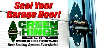 Green Hinge System for a tight seal on your garage door.  Spring-loaded overhead garage door hinge, which aligns your door to the seal properly.
