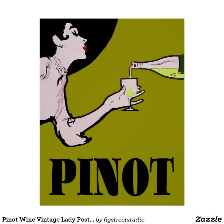 Pinot Wine Vintage Lady Posters