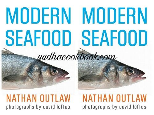 MODERN SEAFOOD by Nathan Outlaw