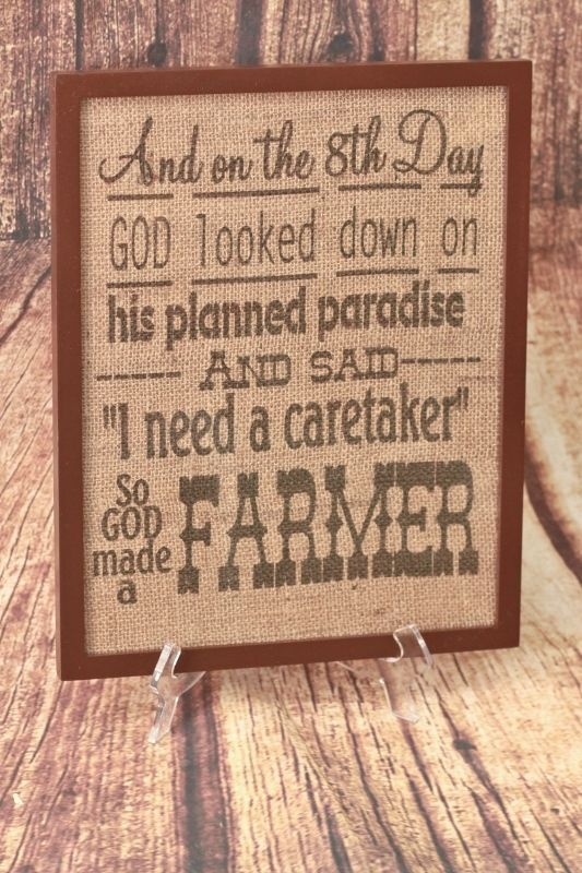 "Large 11"" x 14 ""On The 8th Day GOD Made a FARMER"" Burlap Sign W/ Frame #Country"