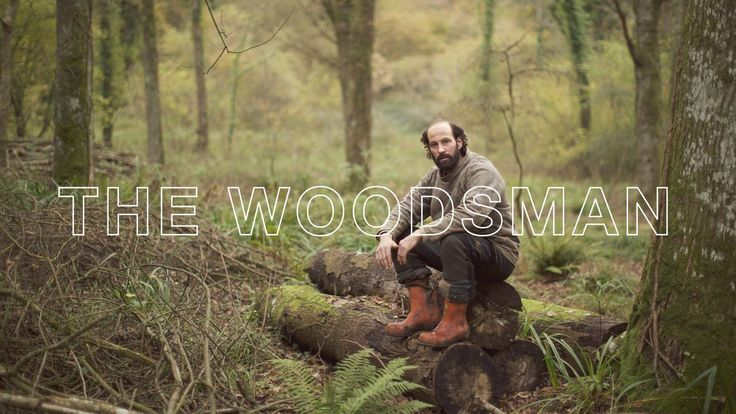 The Woodsman. The Woodsman is Ben Short, a former advertising man who became disillusioned with life in the city, and decided to make a dras...