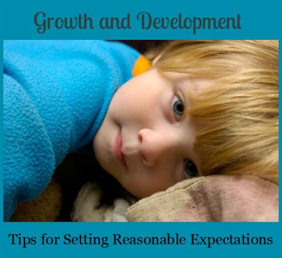 Growth and Development: Setting Reasonable Child Rearing Expectations