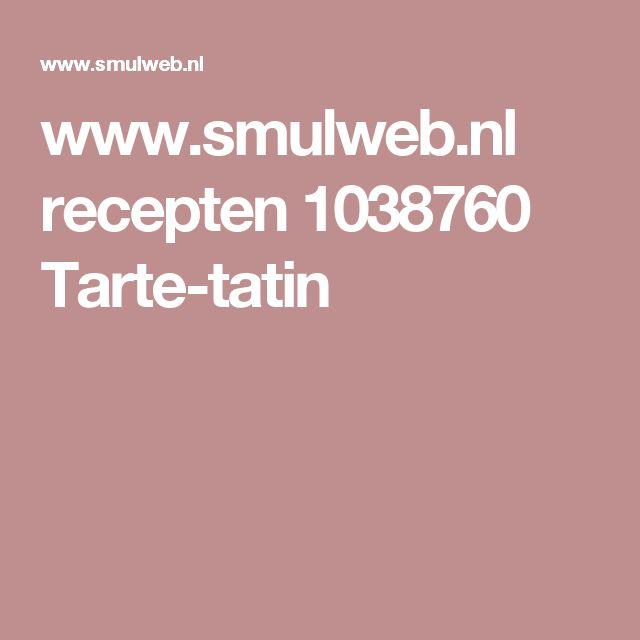 www.smulweb.nl recepten 1038760 Tarte-tatin