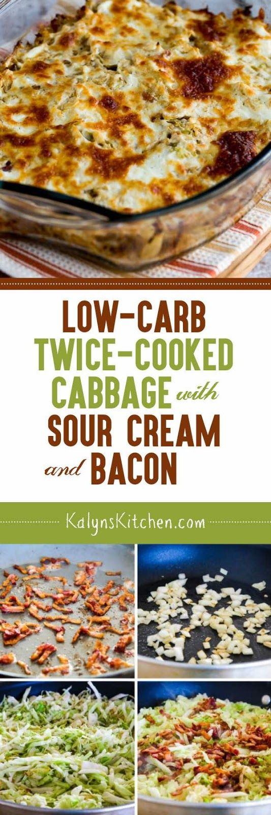 Low-Carb Twice-Cooked Cabbage with Sour Cream and Bacon found on KalynsKitchen.com