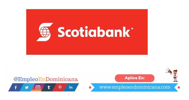 Oferta de Empleo en Banco Scotiabank Dominicana