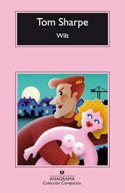 Wilt, de Tom Sharpe Una reseña de Leire Kortabarria…