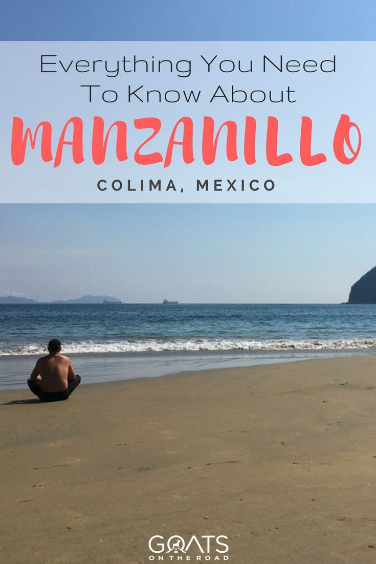 A guide to manzanillo colima for digital nomads & travellers.