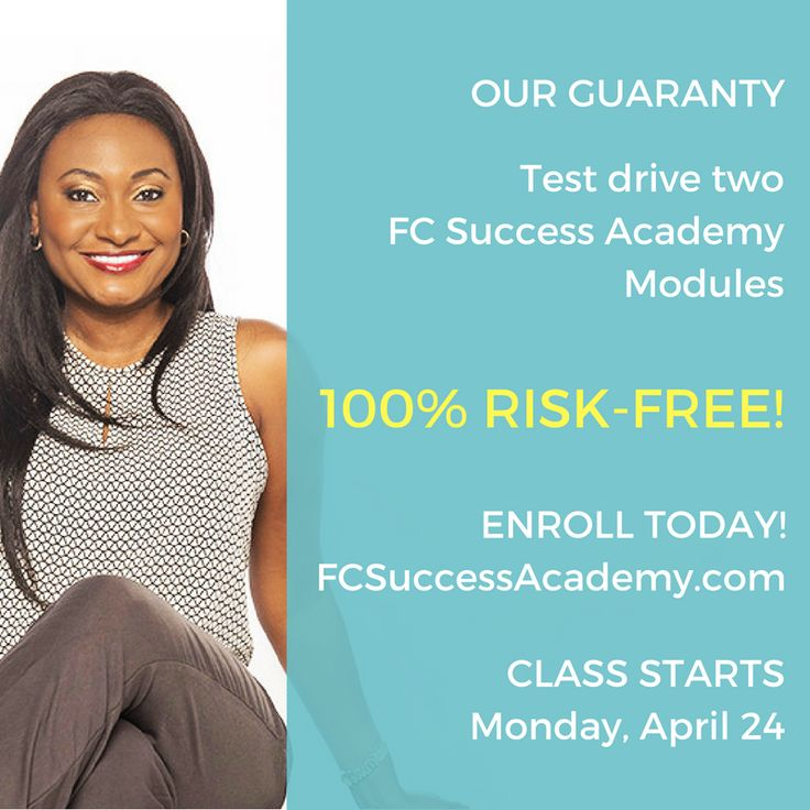Our guaranty: test drive two FC Success Academy modules 100% Risk Free!