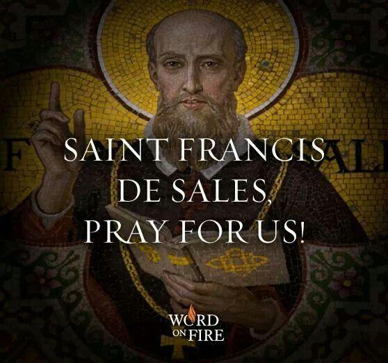 saint francisis desales quote for valentines day - 18 best images about St Francis de Sales on Pinterest