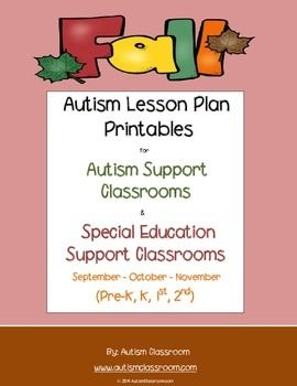 New! FALL Themed Autism Lesson Plan Printables for Autism Support Classrooms (FALL Lessons). #autism #lessons #ideas