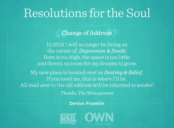 Author DeVon Franklin's Resolution for the Soul reminds us how important it is to move way from fear and embrace faith. Will you be moving into your destiny this year?
