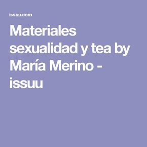 Materiales sexualidad y tea by María Merino - issuu
