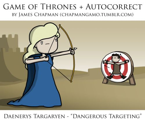 Autocorrected GAME OF THRONES Character Names — GeekTyrant