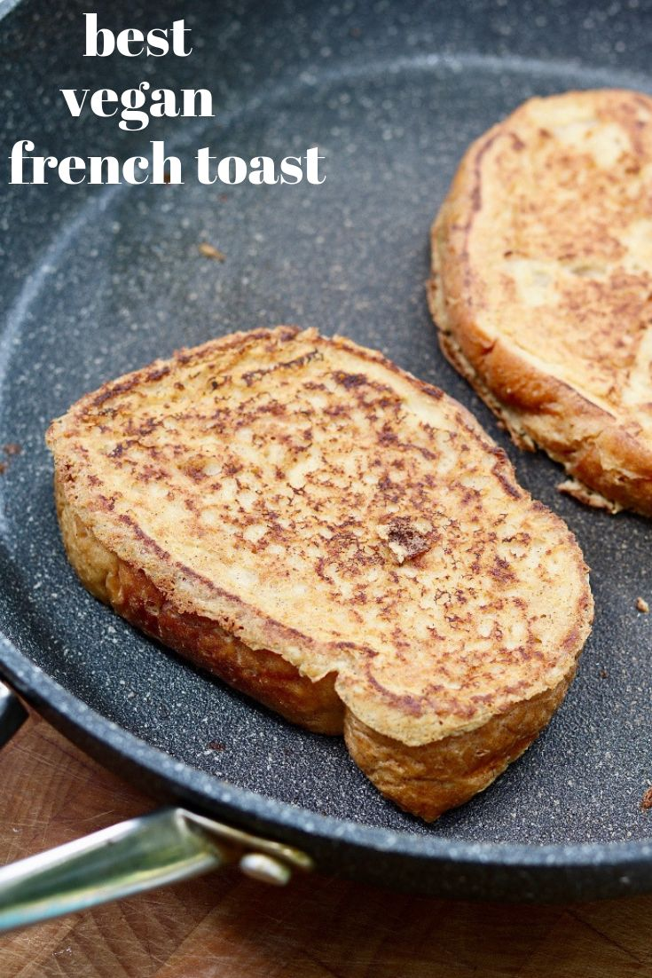 The Best & Easiest Vegan French Toast!