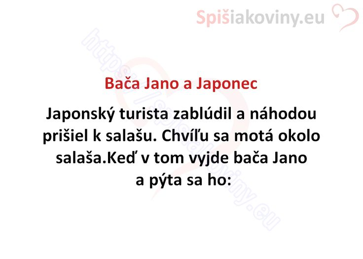 Bača Jano a Japonec - Spišiakoviny.eu