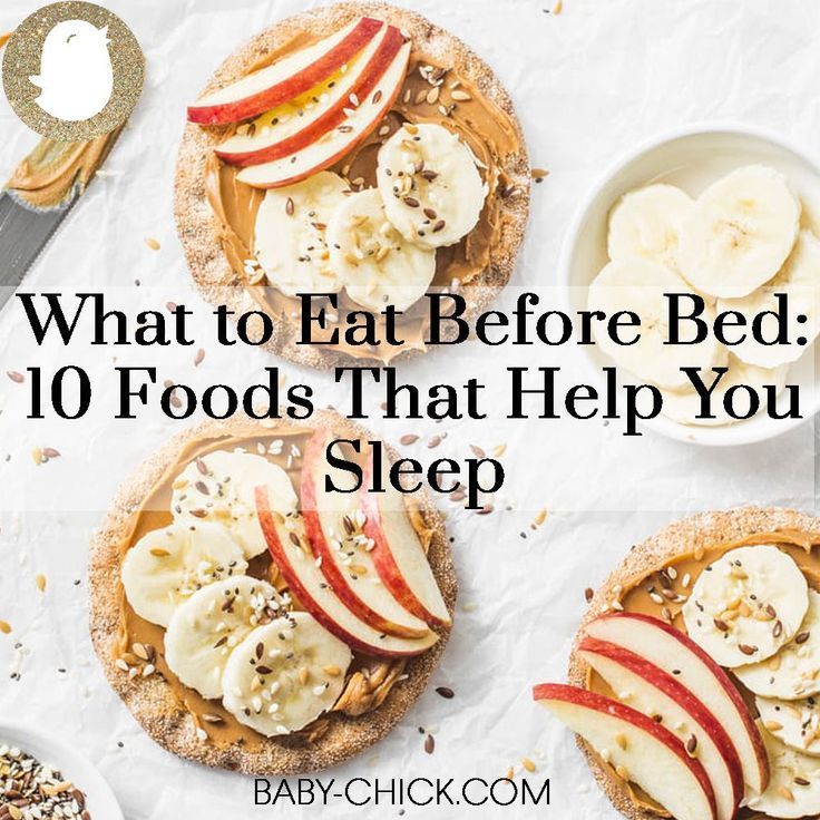 What to Eat Before Bed 10 Foods That Help You Sleep