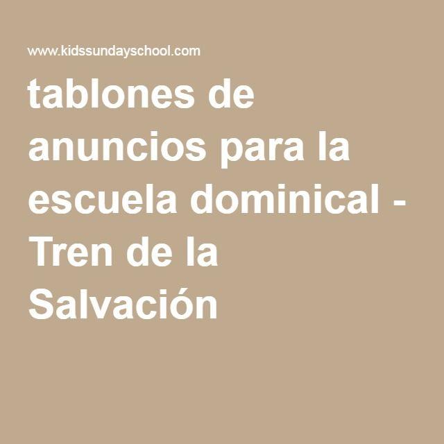 tablones de anuncios para la escuela dominical - Tren de la Salvación