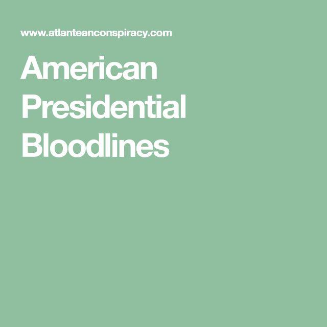 American Presidential Bloodlines