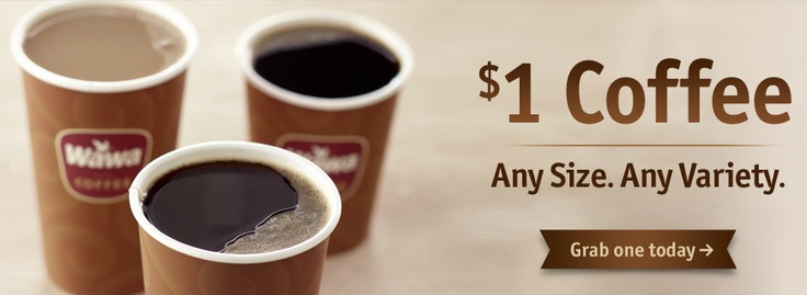 Wawa: $1 Coffee Everyday - http://www.livingrichwithcoupons.com/2013/01/wawa-coupon-1-coffee.html