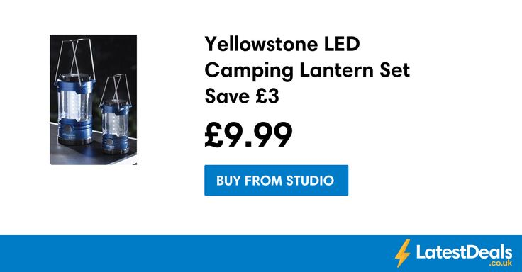 Yellowstone LED Camping Lantern Set Save £3, £9.99 at Studio