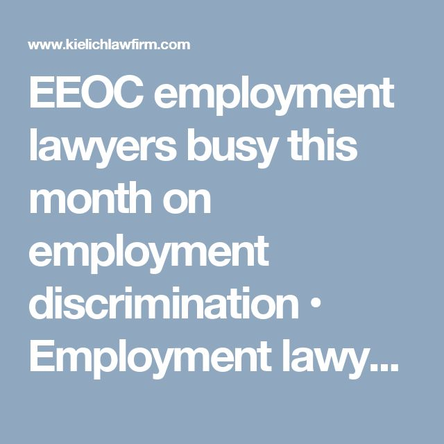 EEOC employment lawyers busy this month on employment discrimination • Employment lawyers and divorce attorneys :: Dallas & Fort Worth, Texas