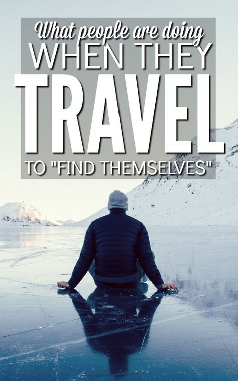 """Everyone around you """"finding themselves"""" through travel? What does that even mean? Discover why travel is such an important part of self discovery, and what actually happens while you're out there on the road."""