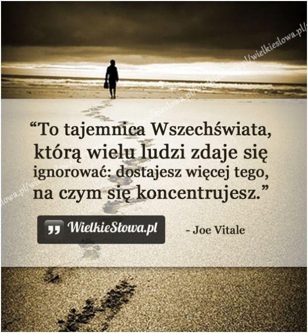 To tajemnica Wszechświata, którą wielu ludzi... #Vitale-Joe,  #Świat-i-podróże