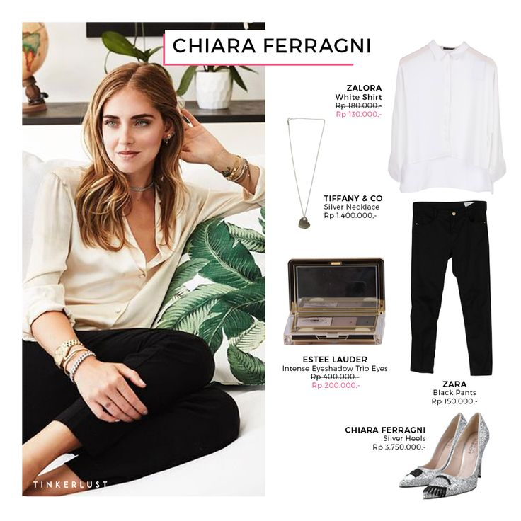 Today our recommended style are coming from Chiara Ferragni. Wanita satu  ini sangat mudah dikenal
