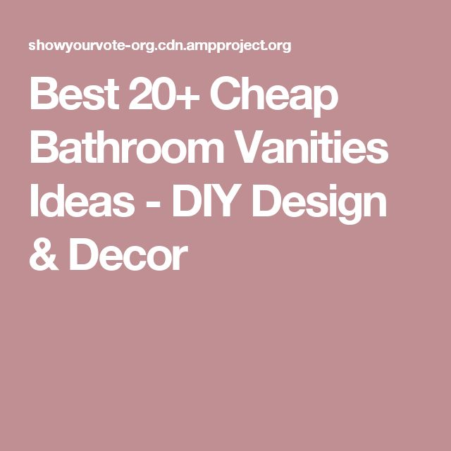 Spectacular Best Cheap Bathroom Vanities Ideas DIY Design u Decor