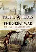 Public Schools and the Great War - The Generation Lost, by Anthony Seldon and David Walsh, as seen in The Telegraph, BBC Radio 4's Today programme, the Mail on Sunday and Times Educational Supplement