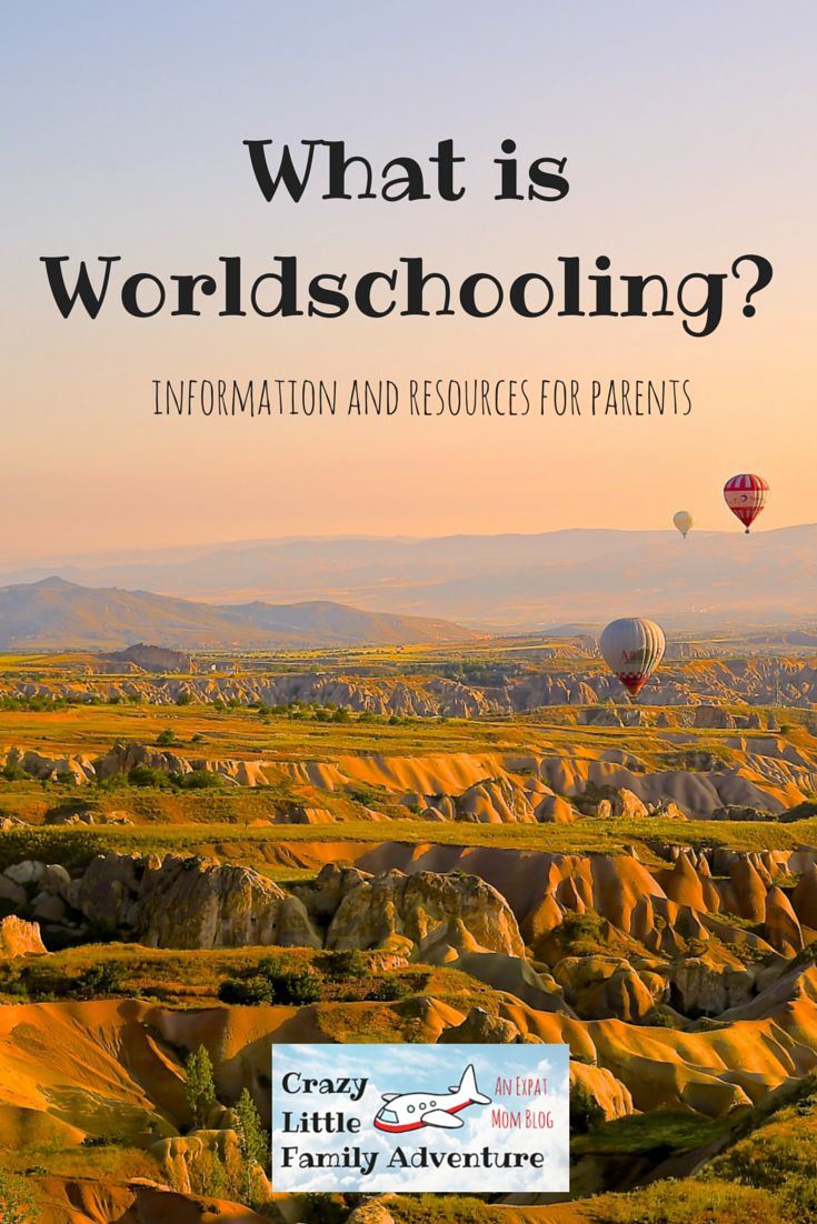 Crazy Little Family Adventure : What is Worlschooling? Information and Resources for Parents