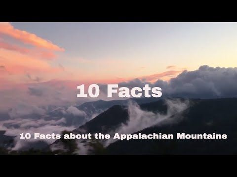 10 Interesting Facts About The Appalachian Mountains - YouTube