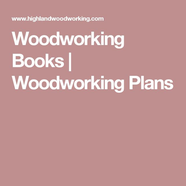 Woodworking Books | Woodworking Plans
