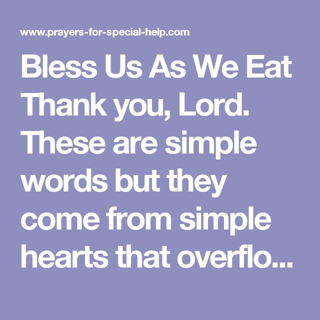 Bless Us As We Eat Thank You Lord These Are Simple Words But They Dinner Prayerwedding