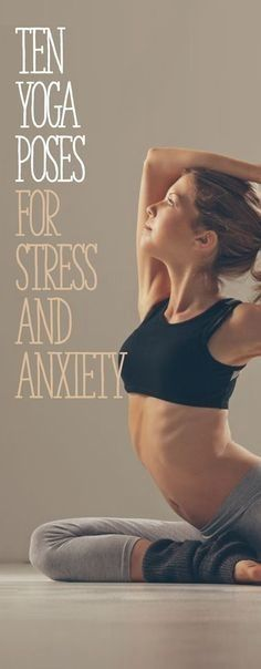 10 Yoga Poses for Stress & Anxiet - My Yoga Tips #pregnancyyoga,