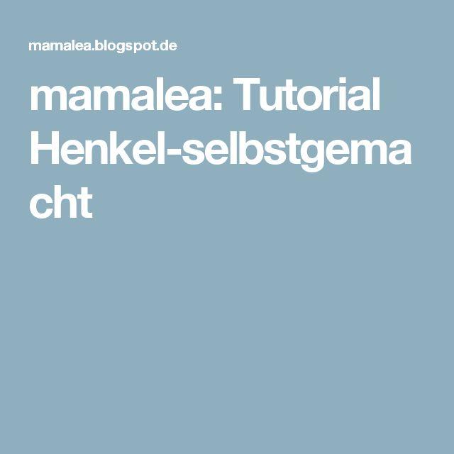 mamalea: Tutorial Henkel-selbstgemacht