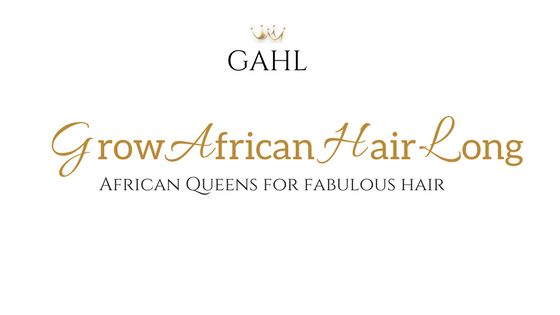 Grow African Hair Long GAHL  Moisturizing and/or Protein Deep Conditioner