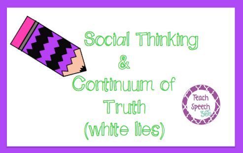 Teach Speech 365: {Review} Social Thinking: Continuum of Truth