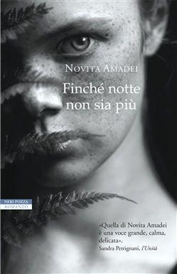 Prezzi e Sconti: #Finché notte non sia più novita amadei  ad Euro 14.02 in #Neri pozza #Media libri letterature