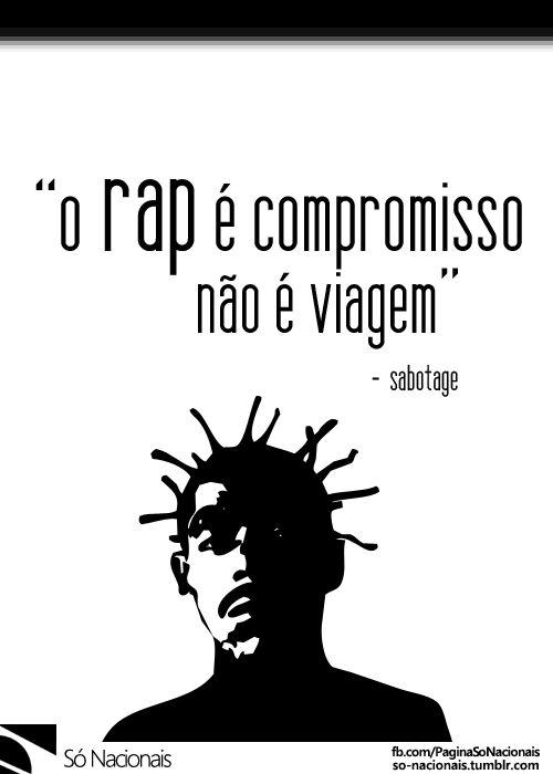 O rap é compromisso - Sabotage • Facebook [x] • Twitter [x] • Instagram [x]