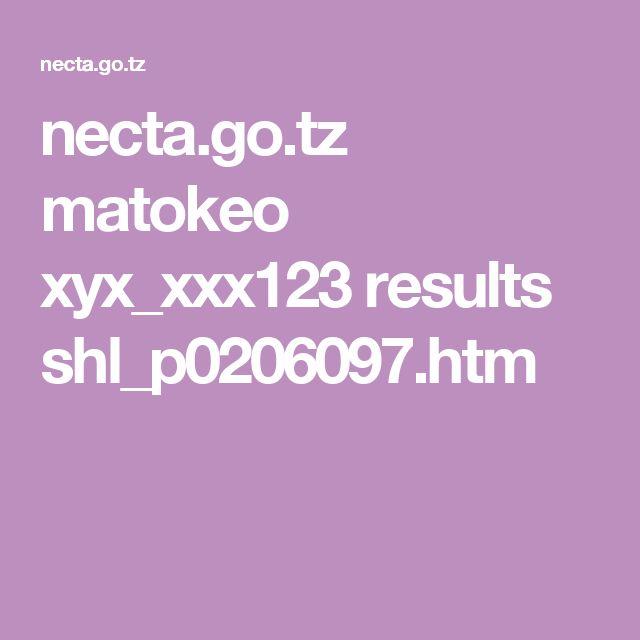 necta.go.tz matokeo xyx_xxx123 results shl_p0206097.htm