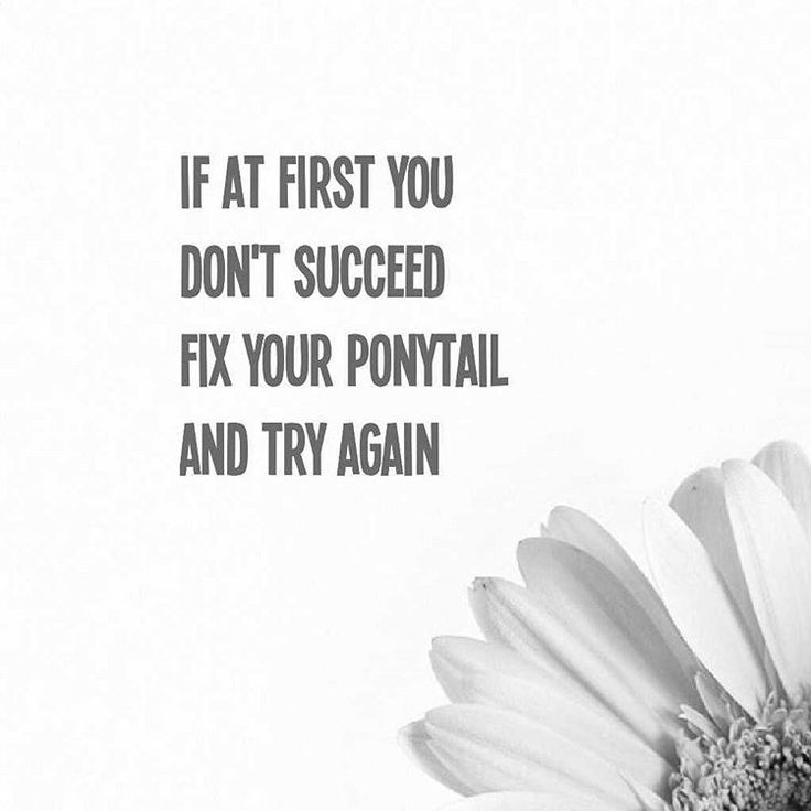 """Instagram: @pslilyboutique """"If at first you don't succeed fix your ponytail and try again.  4.11.16 #quote #madebylily"""""""