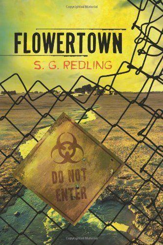 Flowertown by S.G. Redling, http://www.amazon.com/dp/1612183026/ref=cm_sw_r_pi_dp_tcYLqb0FK561Y