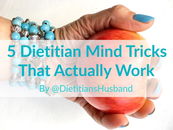 5 Dietitian Mind Tricks that Actually Work | A Guest Blog Post by @DietitiansHusband