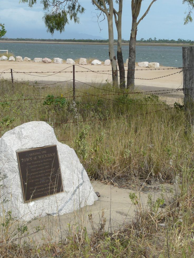 Marking the original site of the Town of Wickham, this plaque is located along the banks of the Burdekin River on Rita Island, near Ayr.