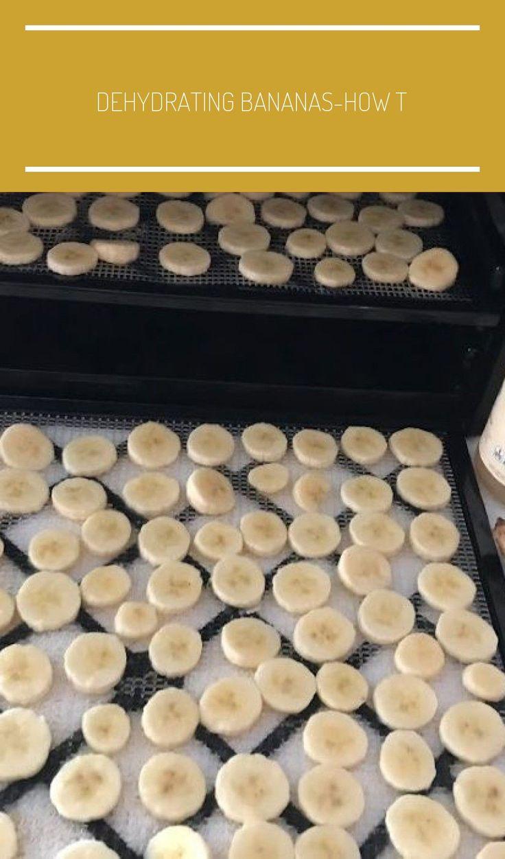 Dehydrating BananasHow To Make Healthy Snacks Food