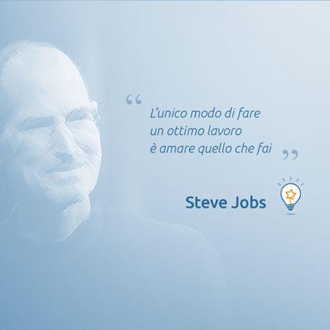 """#quote #citazione """"L'unico modo di fare un ottimo lavoro è amare quello che fai"""" #SteveJobs"""