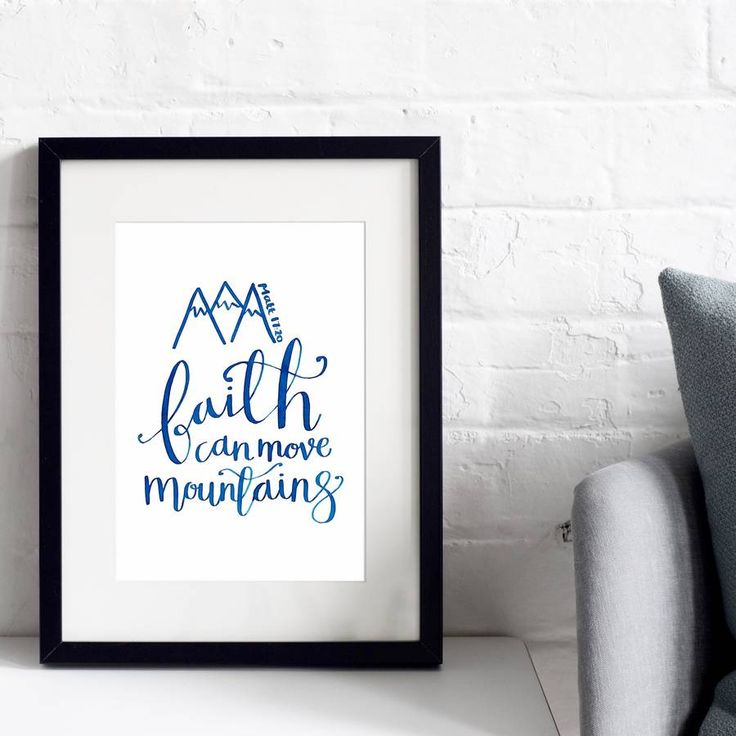 'Faith Can Move Mountains' Typographic Print